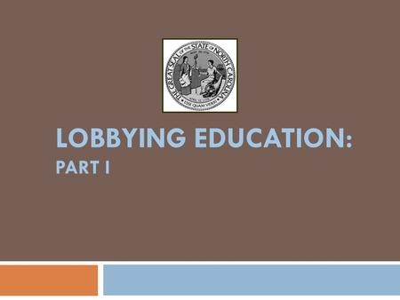 LOBBYING EDUCATION: PART I. LOBBYING ETHICS 2 I.ROLE OF THE STATE ETHICS COMMISSION II.REQUESTING ADVICE III.GIFT BAN & GIFT BAN EXCEPTIONS IV.ADDITIONAL.