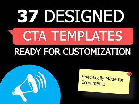 Specifically Made for Ecommerce. TABLE OF CONTENTS ABOUT THE CTA BUTTONS …………………………………… 3 USING HEX COLORS & TIPS FOR CUSTOMIZING……… 5 7 SETS OF 36 CUSTOMIZABLE.