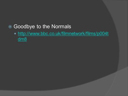 Goodbye to the Normals  dm8  dm8.