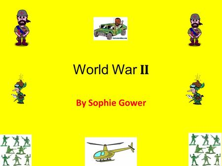 World War II By Sophie Gower. World War II For almost six years from 1939 to 1945 Britain fought the toughest war it had ever experienced. World War II.