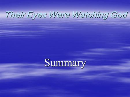 "Their Eyes Were Watching God Summary. Chapter 1   The narrator first explains the difference between men and women.   According to the narrator, ""ships."