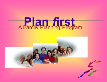 Plan first A Family Planning Program. Unintended Pregnancies In Alabama.
