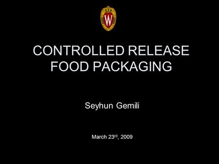 CONTROLLED RELEASE FOOD PACKAGING