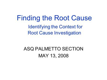 ASQ PALMETTO SECTION MAY 13, 2008