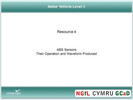 Motor Vehicle Level 3 ABS Sensors Their Operation and Waveform Produced Resource 4.