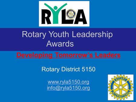 Rotary Youth Leadership Awards Developing Tomorrow's Leaders Rotary District 5150