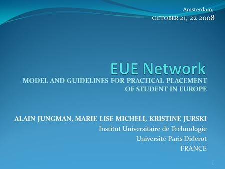 Amsterdam, OCTOBER 21, EUE Network