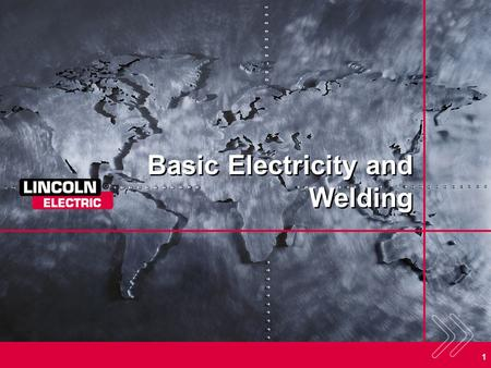 1 Basic Electricity and Welding. 2 The Arc Welding Circuit The electricity flows from the power source, through the electrode and across the arc, through.