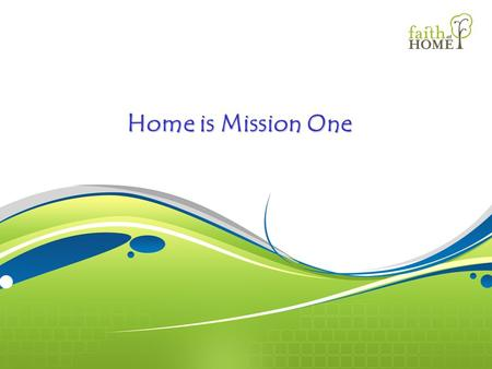 Home is Mission One. Deuteronomy = Repetition Of The Law.