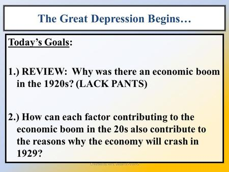 The Great Depression Begins…