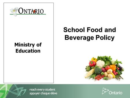 Ministry of Education School Food and Beverage Policy School Food and Beverage Policy.