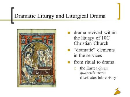 Dramatic Liturgy and Liturgical Drama