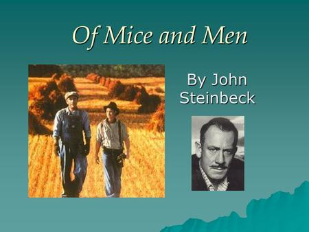 of mice and men banned essay This free english literature essay on essay: john steinbeck - of mice and men is perfect for english literature students to use as an example.