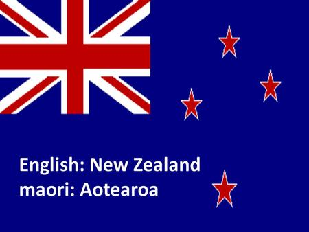 English: New Zealand maori: Aotearoa. New Zealand is an island situated in the Oceania-South Pacific Ocean and Tasmanian Sea. Located some 1600 km southeast.