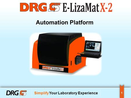 1 Simplify Your Laboratory Experience Automation Platform.