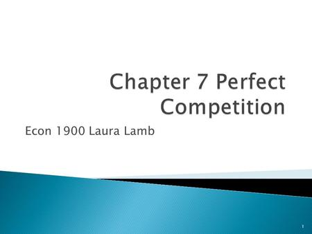 Econ 1900 Laura Lamb 1. 1. Perfect competition 2. Monopolistic competition 3. Oligopoly 4. Pure Monopoly 2.