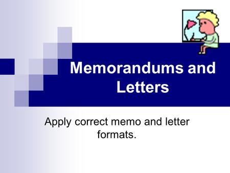 Memorandums and Letters