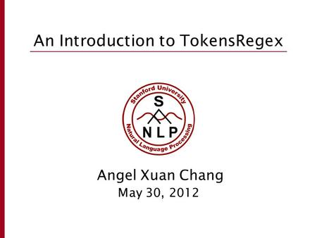 An Introduction to TokensRegex
