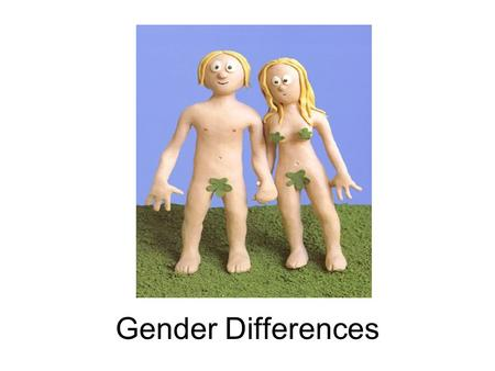 Gender Differences. SEX VS. GENDER biology & behavior.