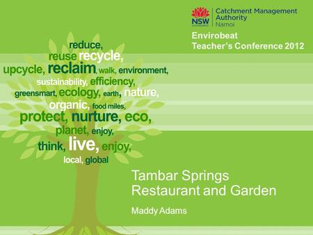 Tambar Springs Restaurant and Garden Maddy Adams.