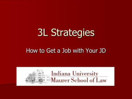3L Strategies How to Get a Job with Your JD. The Economy Nearly every day, news breaks of another legal employer reassessing its personnel needs to more.