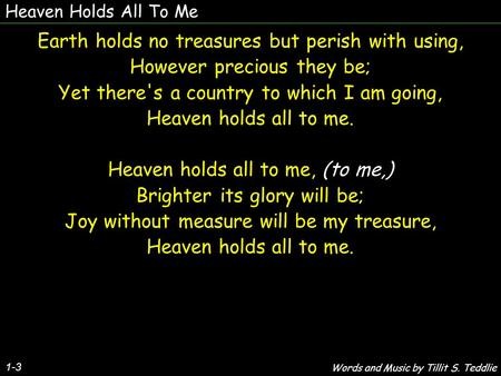Earth holds no treasures but perish with using,