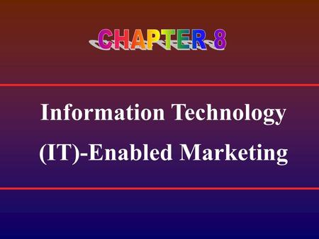 Information Technology (IT)-Enabled Marketing. True relationship marketing requires a fundamental shift in attitude towards viewing the customer as a.