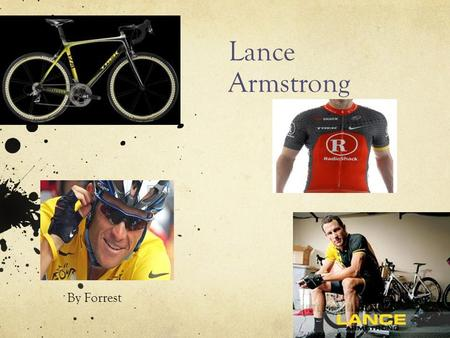Lance Armstrong By Forrest. Table of contents Title page Lances life Awards Sponsors Lances bike History of Tour de France Livestrong Bibliography.