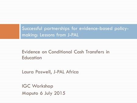 Evidence on Conditional Cash Transfers in Education