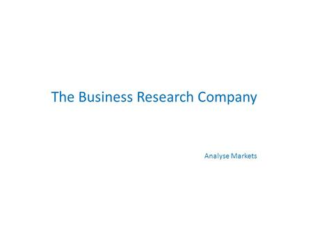 The Business Research Company Analyse Markets. The Business Research Company Case Study – Mass Transit Market Study for a Rolling Stock Manufacturer Copyright.