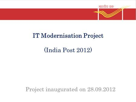 IT Modernisation Project (India Post 2012)