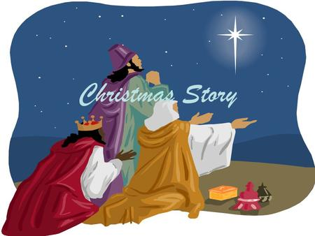 Christmas Story. In the beginning was the Word Jn 1:1.