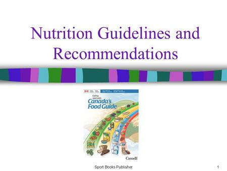 Sport Books Publisher1 Nutrition Guidelines and Recommendations.