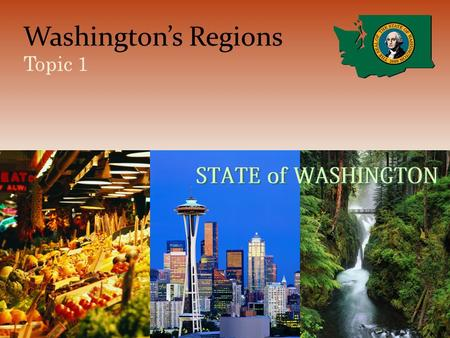 Washington's Regions Topic 1. The Regions Coastal Range Region Encompasses basically the Olympic Peninsula Borders the Pacific Ocean to the West – The.