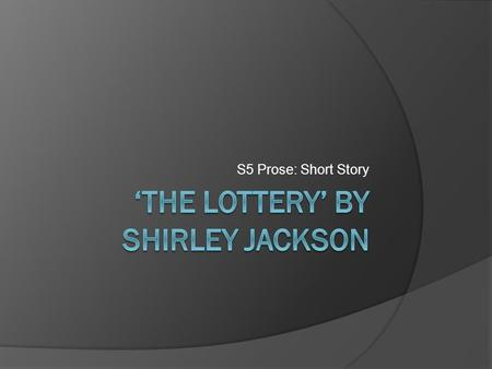 'The Lottery' by Shirley Jackson