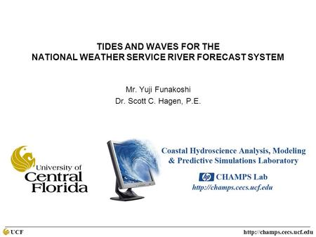 UCF  Tides and Waves for the National Weather Service River Forecast System TIDES AND WAVES FOR THE NATIONAL WEATHER SERVICE.