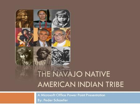 The Navajo Native American Indian Tribe