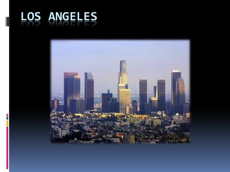 Los Angeles is the largest city in the state of California and the second largest in the United States. Often abbreviated as L.A. and nicknamed The City.