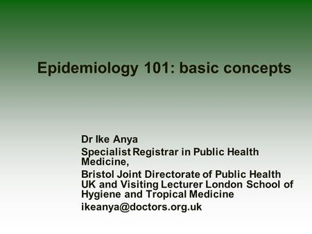 Epidemiology 101: basic concepts