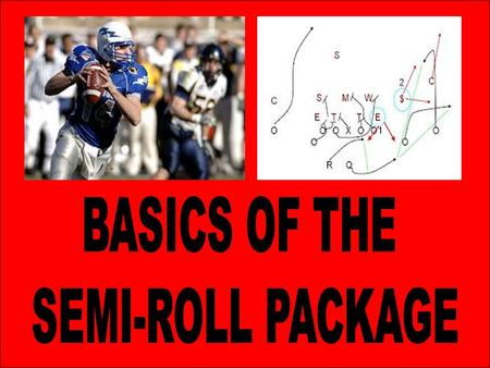 "Simpson's Semi Roll Package Andy Mitchel ""Game Planning for the Red Zone"" Mike Emendorfer UW-Platteville Football ""Hurt the Blitz with Your Screen Game"""