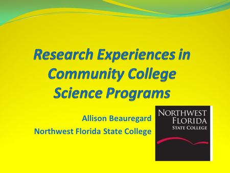 Allison Beauregard Northwest Florida State College.