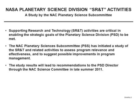 Supporting Research and Technology (SR&T) activities are critical in enabling the strategic goals of the Planetary Science Division (PSD) to be met. The.
