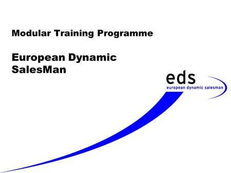 Modular Training Programme European Dynamic SalesMan.