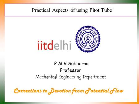 Practical Aspects of using Pitot Tube