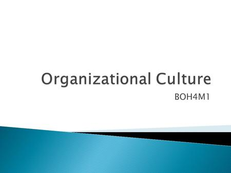 BOH4M1. Materials Covered in today's lesson are found in Chapter 4 of your Textbook: Environment, Organizational Culture and Diversity (Pg. 88) Agenda.