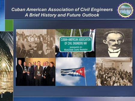 43008-000 Cuban American Association of Civil Engineers A Brief History and Future Outlook.