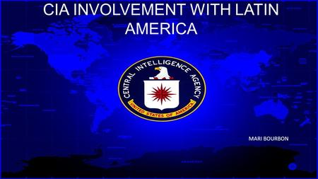 CIA Involvement with Latin America