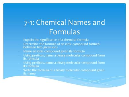 7-1: Chemical Names and Formulas