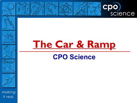 The Car & Ramp CPO Science.