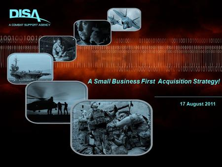 A Small Business First Acquisition Strategy! 17 August 2011.